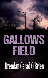 Gallows Field paperback 5.25 x 8.5 new