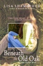 Beneath the Old Oak (A Hope Within Novel Book 2)
