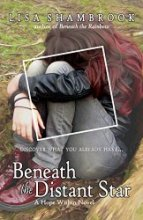 Beneath the Distant Star (A Hope Within Novel Book 3)