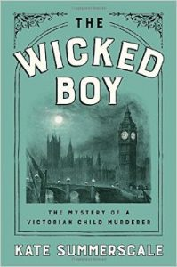 The Wicked Boy by Kate Summerscale | From the blog of Nicholas C. Rossis, author of science fiction, the Pearseus epic fantasy series and children's books